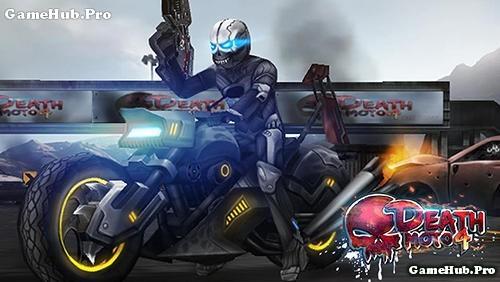 Tải game Death Moto 4 - Đua xe bắn súng cho Android