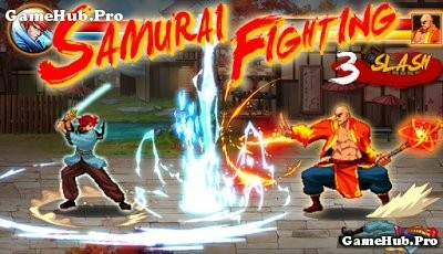 Tải game Samurai Fighting - Đối kháng Võ Thuật Android