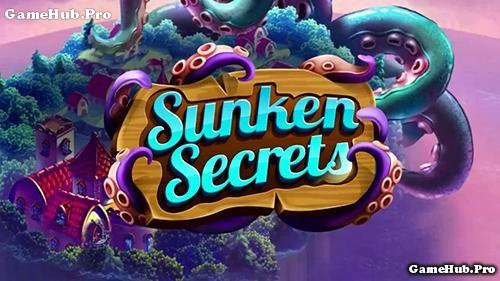 Tải game Sunken Secrets - Khu Nông trại Ma Thuật Android