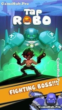 Tải game Tap Robo - Nhập vai Robot chiến đấu Android