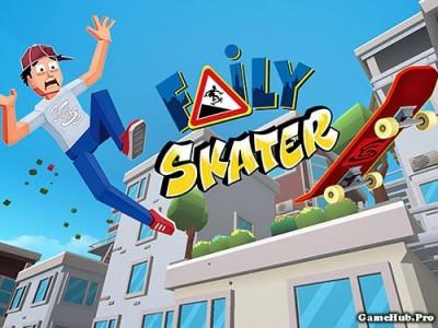 Tải game Faily Skater - Trượt ván trên thành phố Android