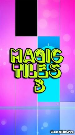 Tải game Magic Tiles 3 - Chơi nhạc cực hay cho Android