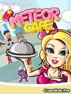Tải game Meteor Cafe - Quản lý nhà hàng cho Java