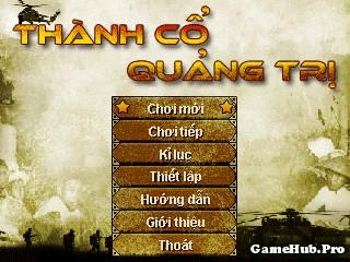 Tải game Thành cổ Quảng Trị - Cuộc chiến khóc liệt Java
