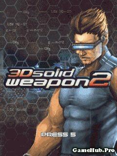 Tải Game 3D Solid Weapon 2 - Hành Động 3D Cho Java