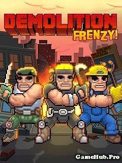 Tải Game Demolition Frenzy - Thợ Phá Nhà Cho Java