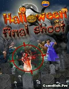 Tải Game Halloween Final Shoot Bắn Zombies Cho Java