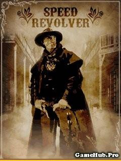 Tải Game Speed Revolver - Cao Bồi Bắn Súng Crack Cho Java