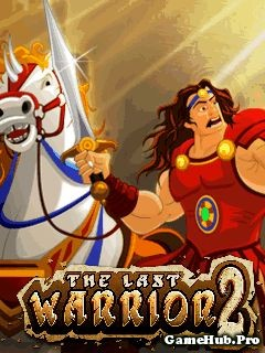 Tải Game The Last Warrior 1 2 Crack Cho Java miễn phí