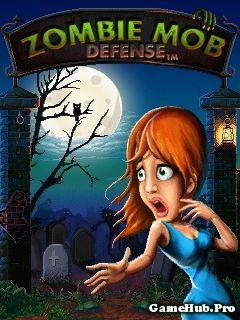 Tải game Zombie Mob Defense Thủ Thành Cho Java miễn phí