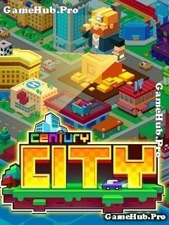 Tải game Century City - Khác thác xây dựng thành phố