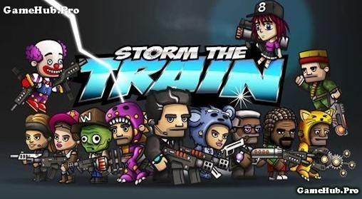 Tải game Storm the Train - Bắn súng hack tiền Android