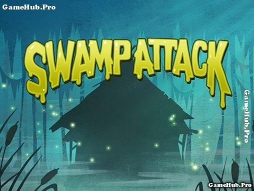 Tải game Swamp Attack - Thủ thành Hack tiền cho Android