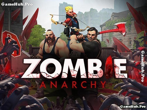 Tải game Zombie Anarchy - Diệt Zombie Gameloft Android