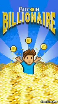 Tải game Bitcoin Billionaire - Tỷ phú Bitcoin Mod Money