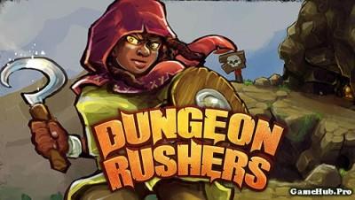 Tải game Dungeon Rushers - Nhập vai RPG Hack Money Android