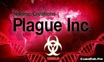 Tải game Plague Inc - Lây nhiễm bệnh đã Unlock Android