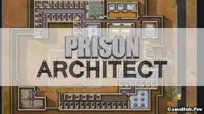 Tải game Prison Architect - Vượt ngục đã Hack Tiền