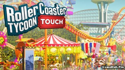 Tải game RollerCoaster Tycoon Touch - Mod Money Android