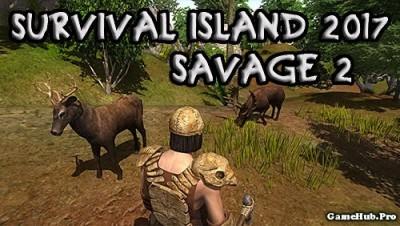 Tải game Survival Island 2017 - Phiêu lưu Hack Tiền Android