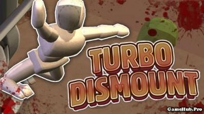 Tải game Turbo Dismount - Mô phỏng Tai Nạn Unlock Android