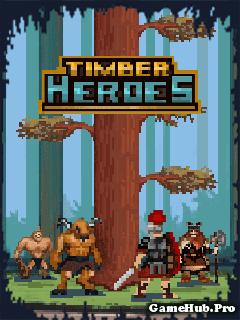 Tải Game Timber Heroes - Hiệp Sĩ Chém Gỗ Cho Java