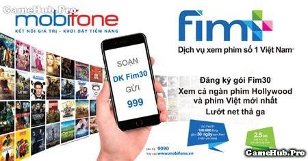 Cách đăng ký gói FIM30 xem phim bản quyền Mobifone