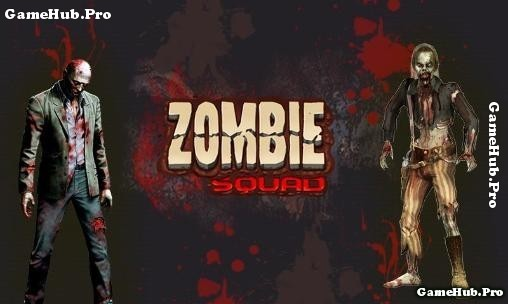 Tải game Zombie Squad - Tiêu diệt Zombie Mod Android