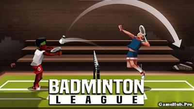 Tải game Badminton League - Đánh cầu lông Mod Money