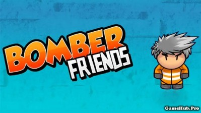 Tải game Bomber Friends - Đặt bom đã Hack Money Android
