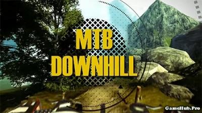 Tải game MTB DownHill - Multiplayer Đua Xe Mod Money