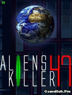 Tải game Aliens Killer 47 Bắn Súng Cực Chất Cho Java