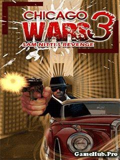Tải game Chicago Wars 3 - Cuộc Chiến Phố Chicago Java