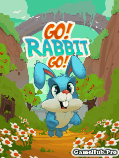 Tải Game Go Rabbit Go - Chú Thỏ Phiêu Lưu Cho Java