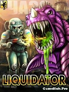 Tải Game Liquidator 2014 Tiêu Diệt Quái Vật Cho Java