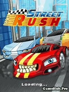 Tải Game Street Rush - Đua Xe Đường Phố Cấp Tốc Java