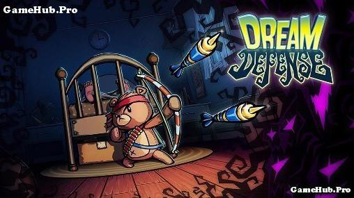 Tải game Dream Defense - Thủ tháp trong Giấc Mơ Android