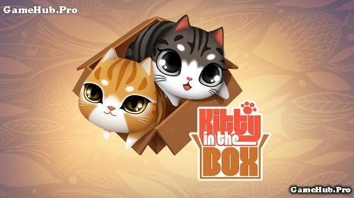Tải game Kitty in the Box - Phiêu lưu hack tiền Android