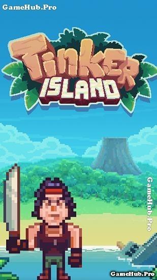 Tải game Tinker Island - Đắm tàu trên Đảo Hoang Mod