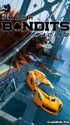 Tải game Smash Bandits Racing - Đua xe Hack Money Android